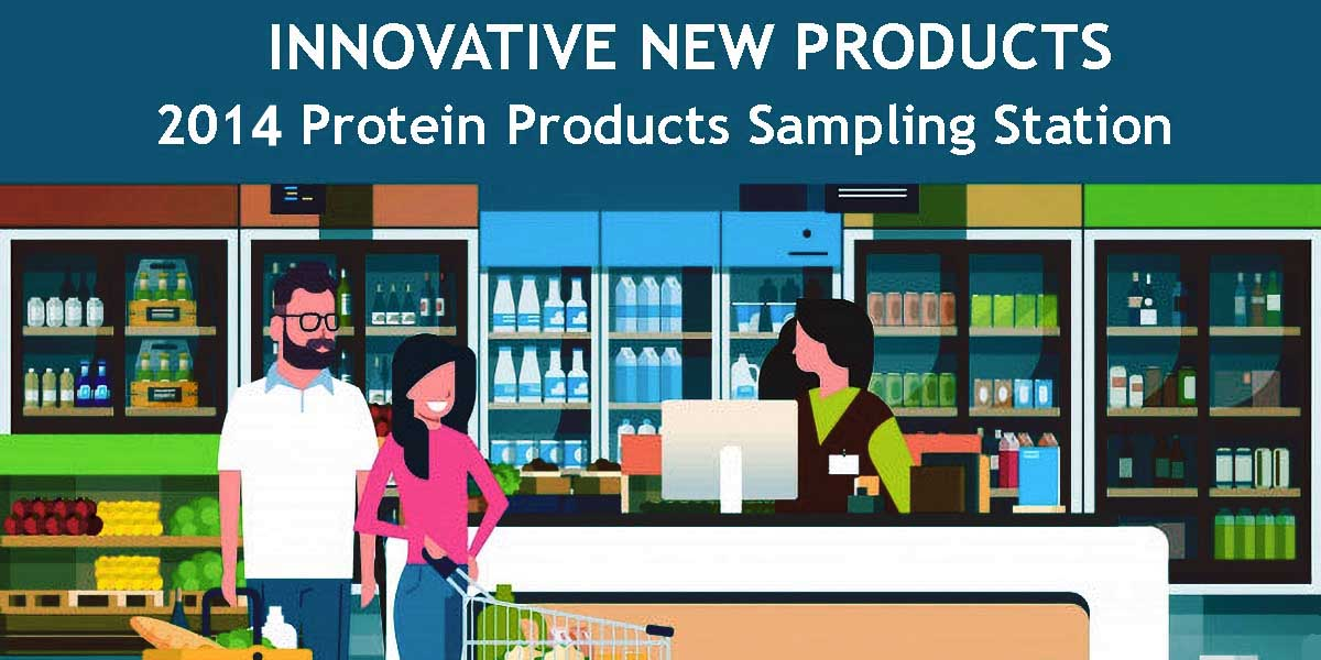 2014 INNOVATIVE New Protein Products FEATURE