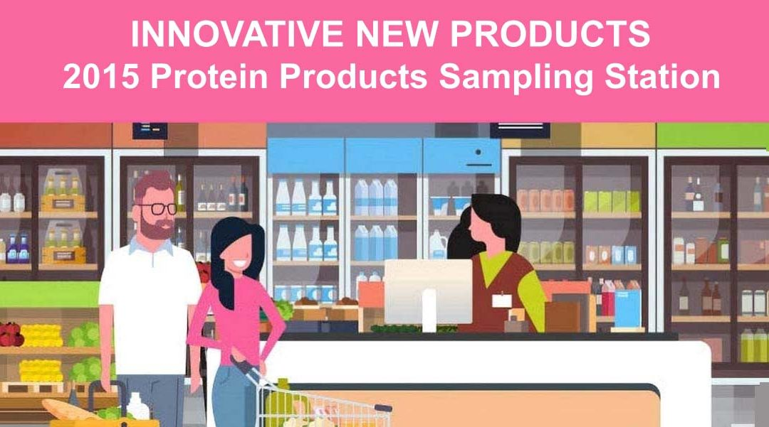 2015 Innovative New Protein Products