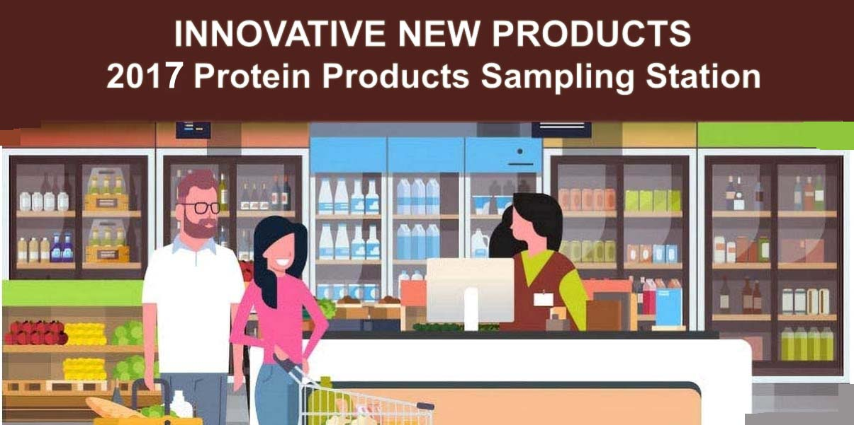 2017 INNOVATIVE New Protein Products FEATURE