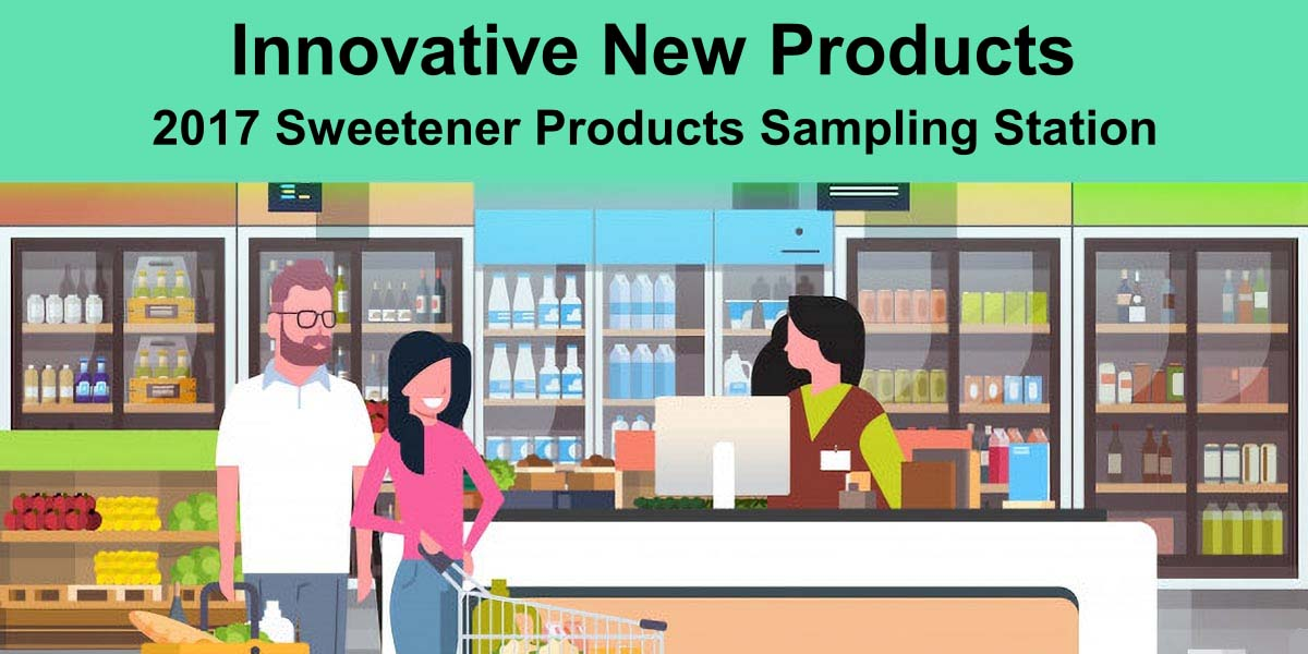 2017 INNOVATIVE New Sweetener Products FEATURE