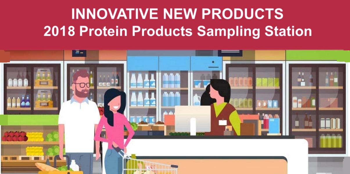 2018 INNOVATIVE New Protein Products FEATURE