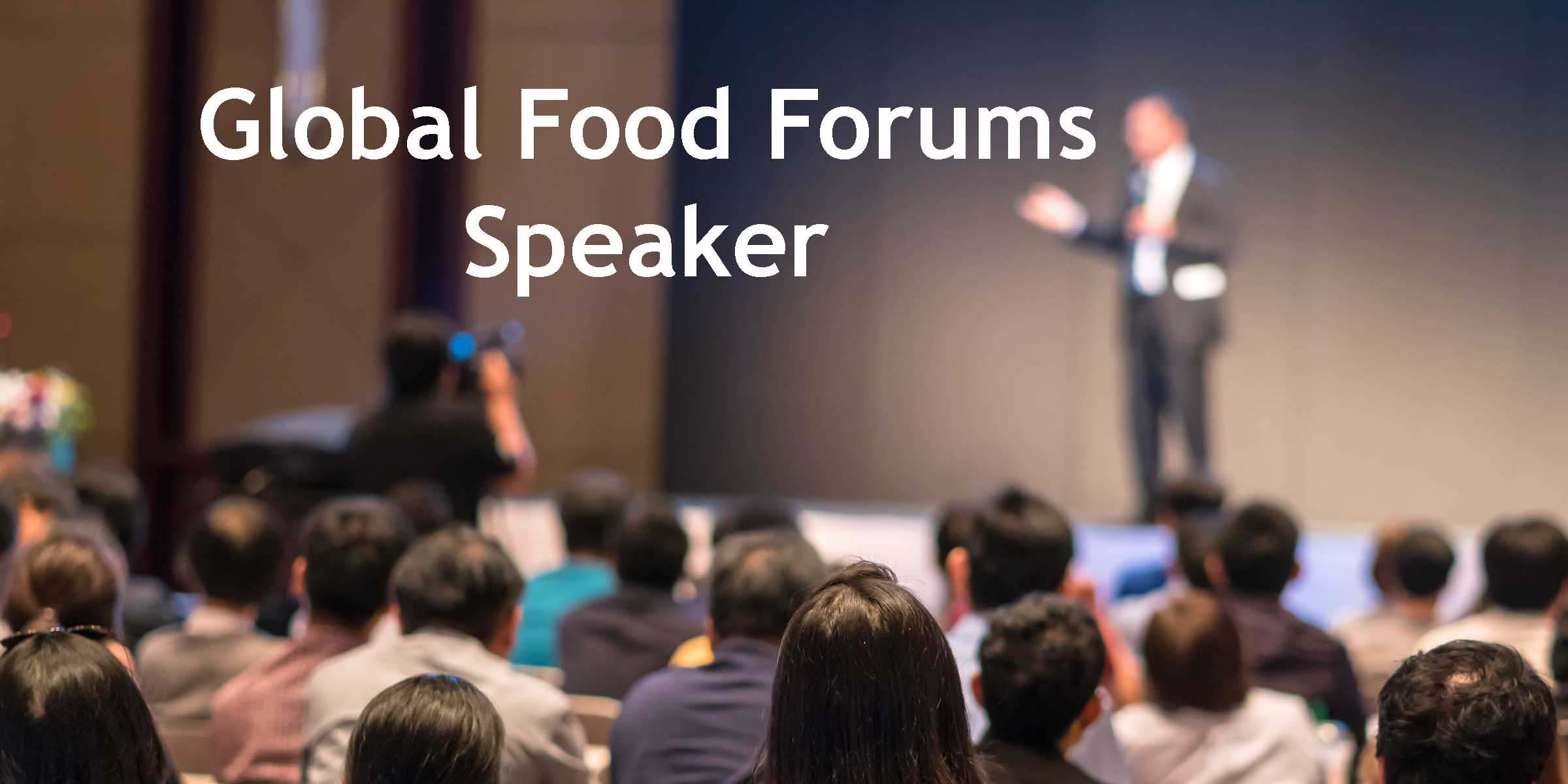 Global Food Forums Speaker 4
