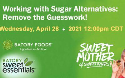 Global Food Forums adds a Batory Foods Webinar on Sweeteners